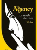 Livre jeunesse # 46 : The Agency, tome 3 : Les secrets du palais - y.s. Lee