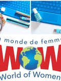 Le mois de Mars commence fort: LinkedIn et wow (World of Women)