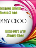 My Fashion World fête ses 3 ans – Concours #13 Jimmy Choo