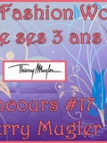 My Fashion World fête ses 3 ans – Concours #17 Thierry Mugler
